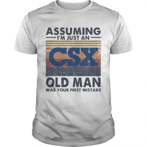 Vintage Csx Corporation Assuming I'm Just An Old Man Shirt