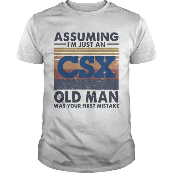 Vintage Csx Corporation Assuming I'm Just An Old Man Shirt