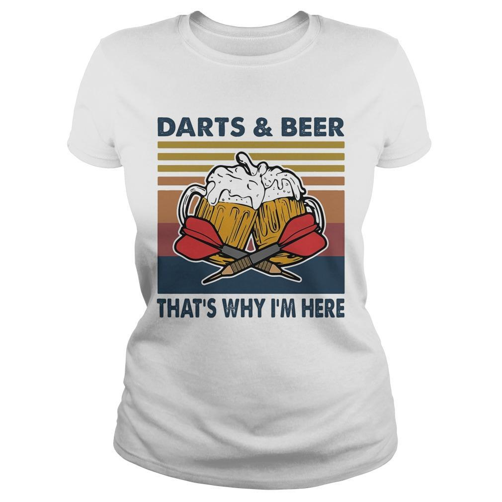 Vintage Darts And Beer That's Why I'm Here Longsleeve