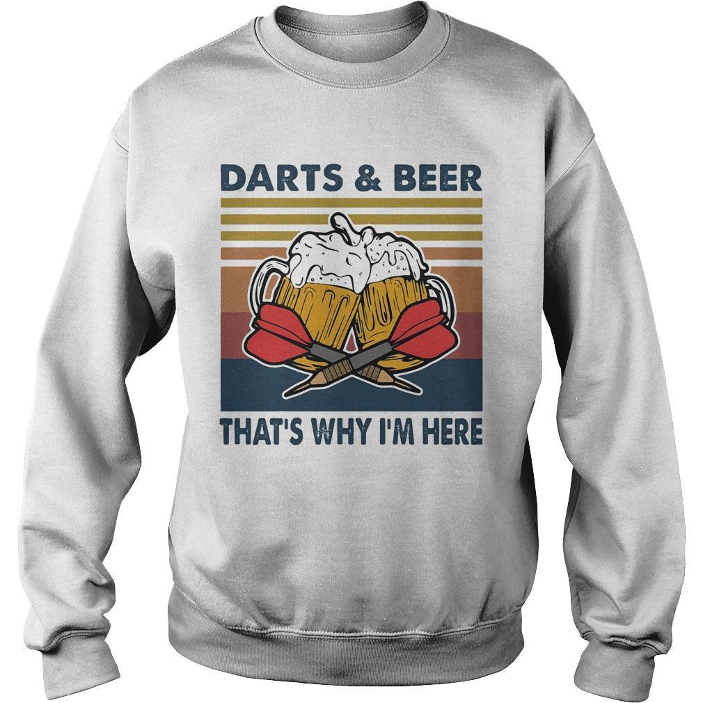 Vintage Darts And Beer That's Why I'm Here Sweater