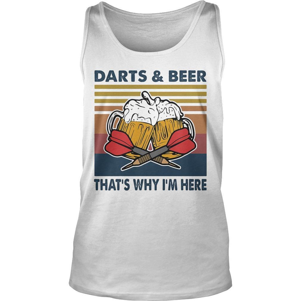 Vintage Darts And Beer That's Why I'm Here Tank Top