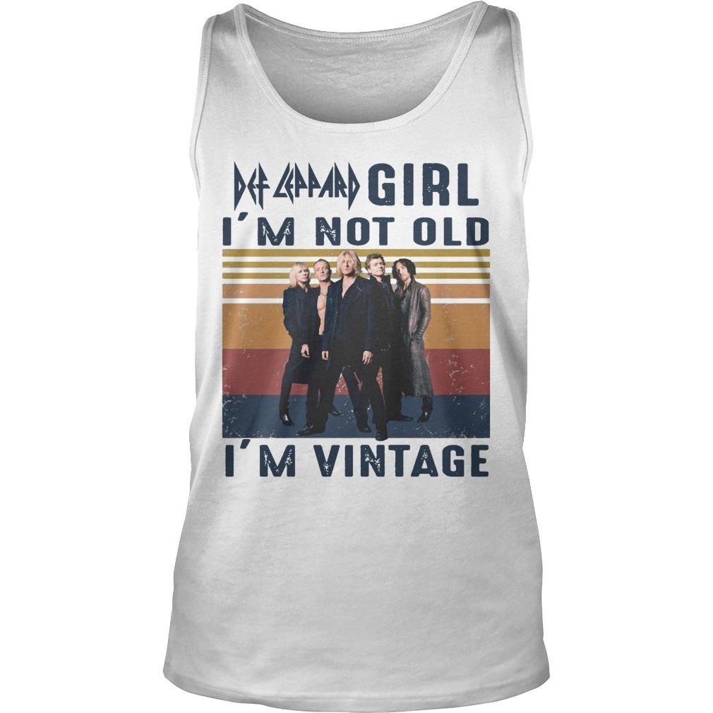 Vintage Def Leppard Girl I'm Not Old I'm Vintage Tank Top