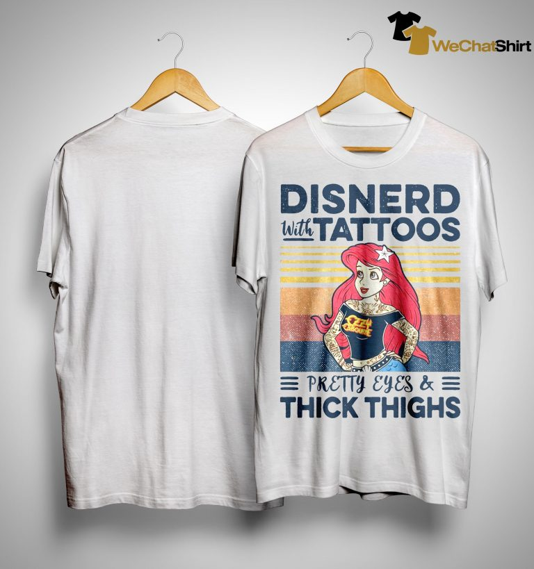 Vintage Disnerd With Tattoos Pretty Eyes And Thick Thighs Shirt