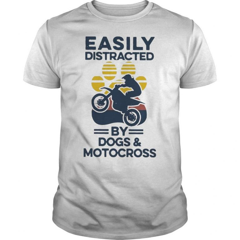Vintage Easily Distracted By Dogs And Motocross Shirt