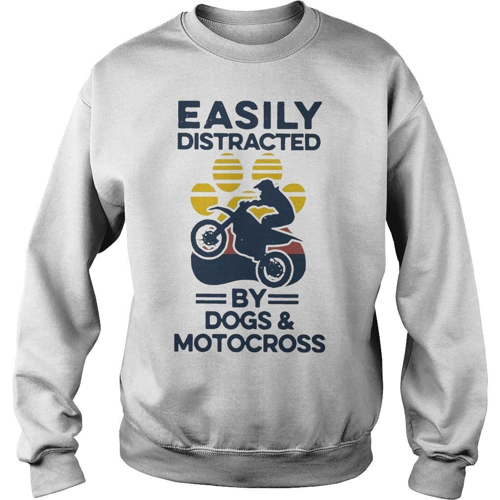 Vintage Easily Distracted By Dogs And Motocross Sweater