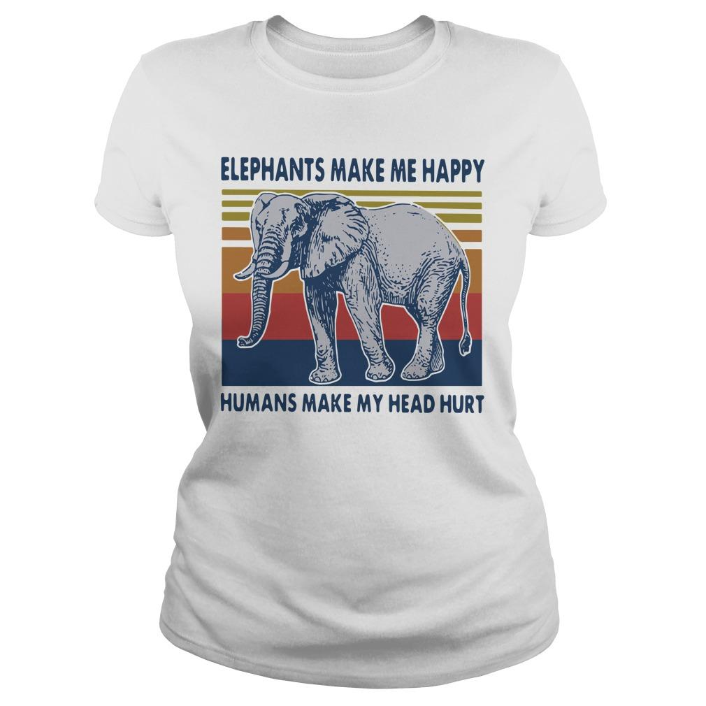 Vintage Elephants Make Me Happy Humans Make My Head Hurt Longsleeve