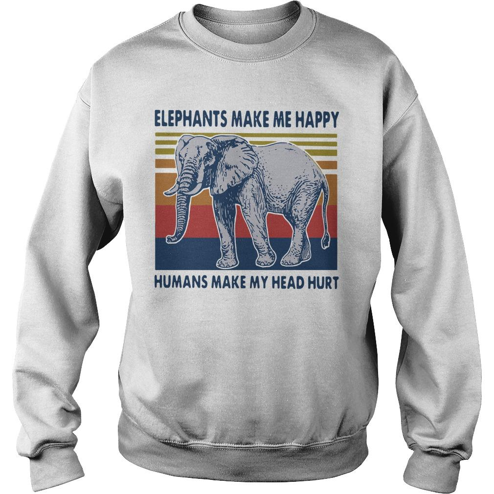 Vintage Elephants Make Me Happy Humans Make My Head Hurt Sweater