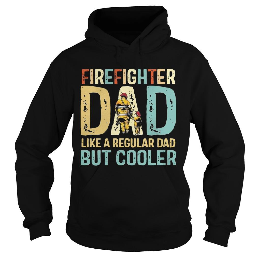 Vintage Firefighter Dad Like A Regular Dad But Cooler Hoodie
