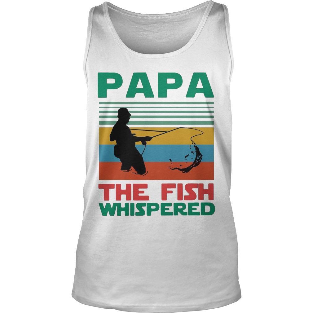Vintage Fishing Papa The Fish Whisperer Tank Top