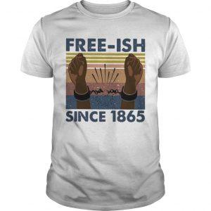 Vintage Free Ish Since 1865 Shirt
