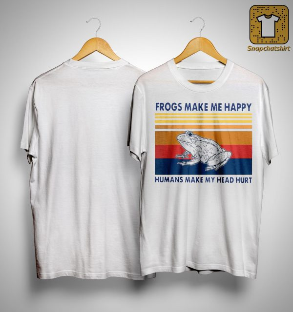 Vintage Frogs Make Me Happy Humans Make My Head Hurt Shirt