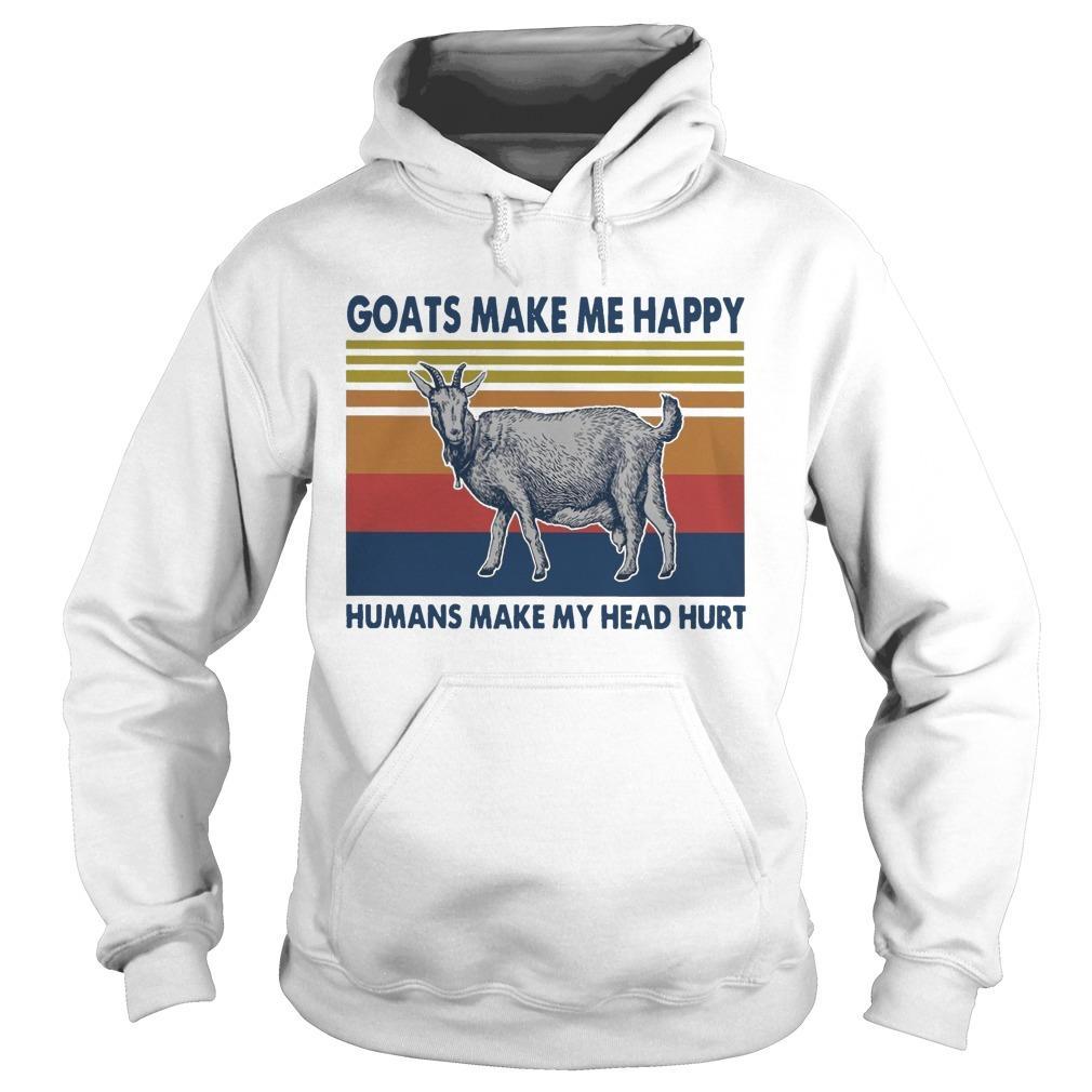 Vintage Goats Make Me Happy Humans Make My Head Hurt Hoodie