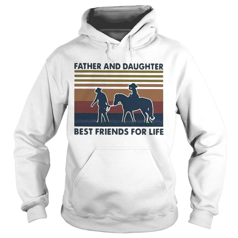 Vintage Horse Father And Daughter Best Friends For Life Hoodie