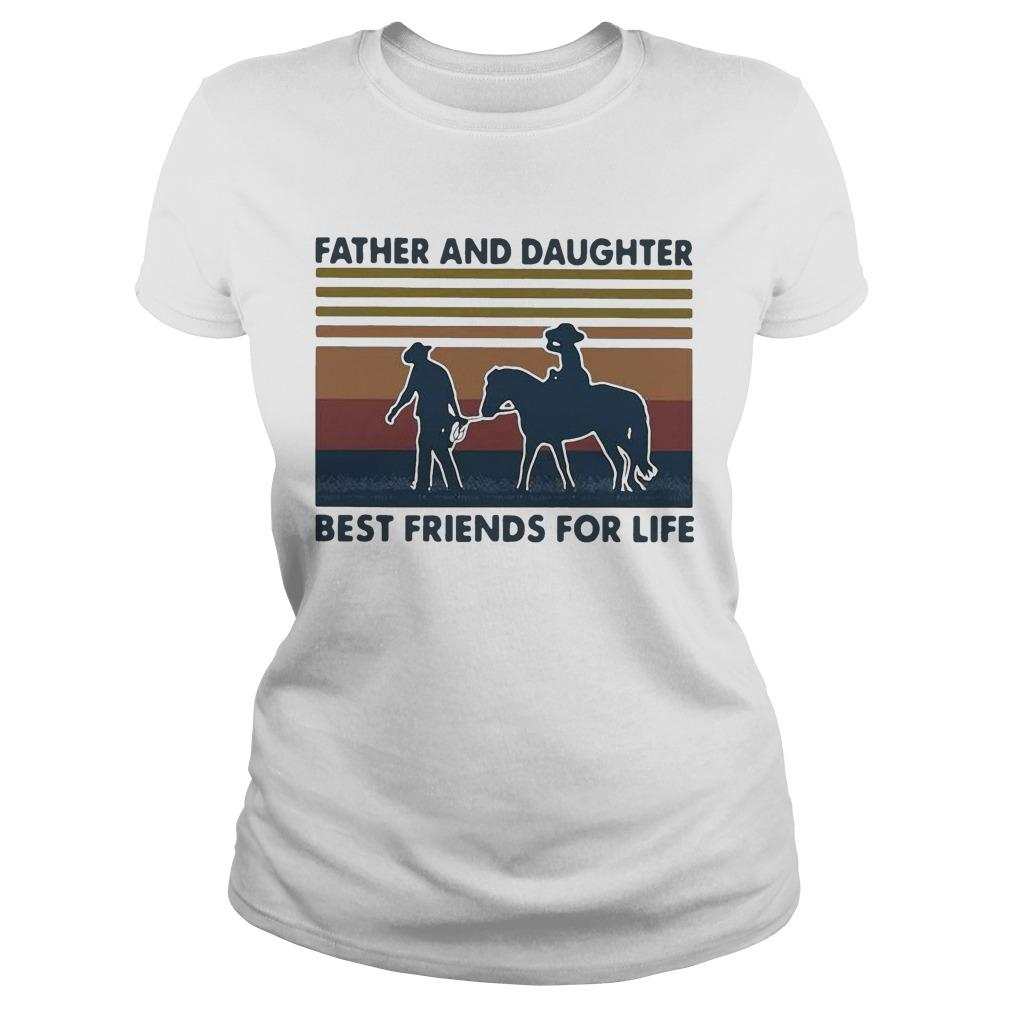 Vintage Horse Father And Daughter Best Friends For Life Longsleeve