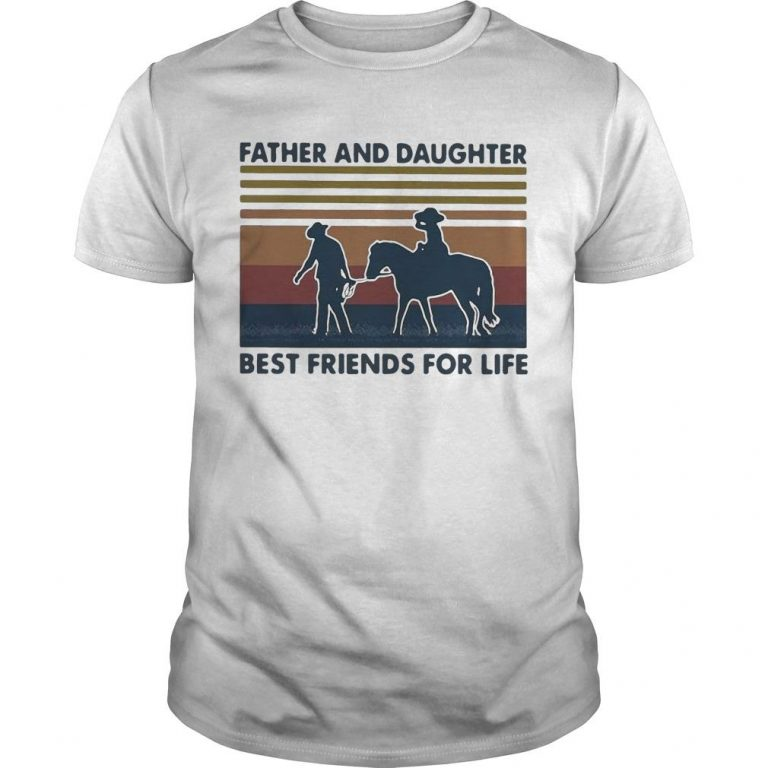 Vintage Horse Father And Daughter Best Friends For Life Shirt
