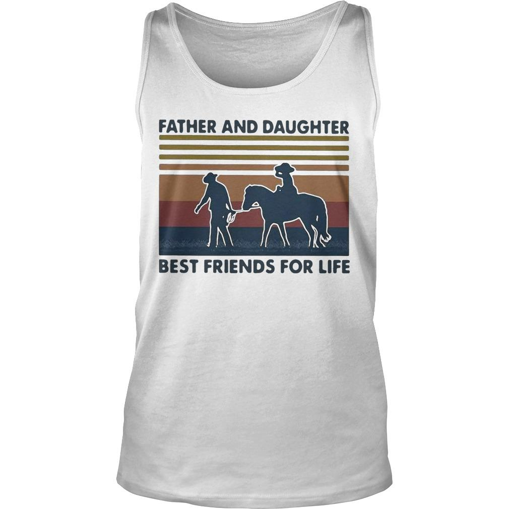 Vintage Horse Father And Daughter Best Friends For Life Tank Top