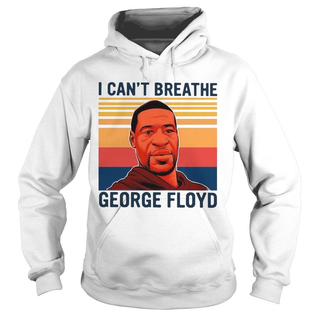 Vintage I Can't Breathe George Floyd Hoodie