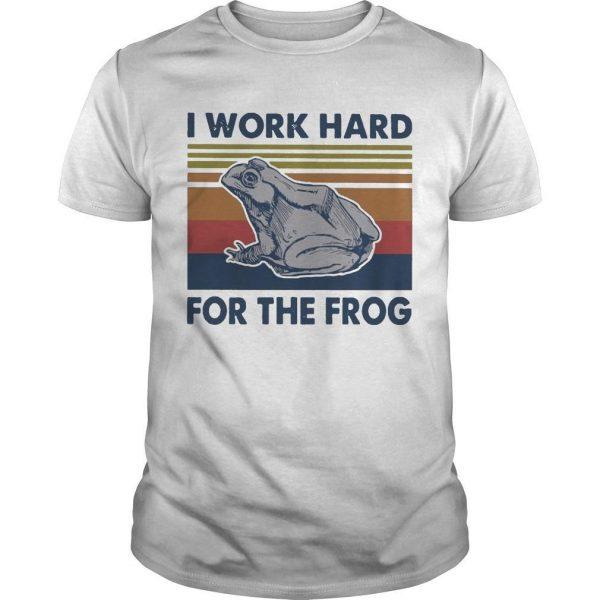 Vintage I Work Hard For The Frog Shirt