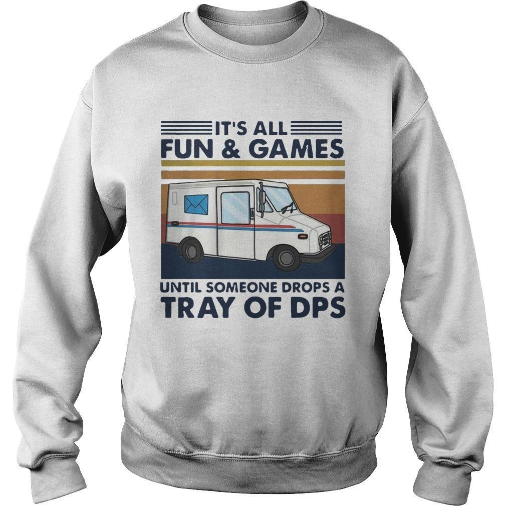 Vintage It's All Fun And Games Until Someone Drops A Tray Of Dps Sweater