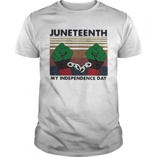 Vintage Juneteenth My Independence Day Shirt