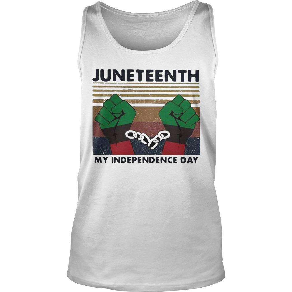 Vintage Juneteenth My Independence Day Tank Top