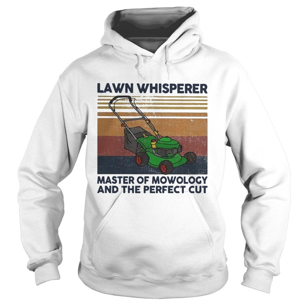 Vintage Lawn Whisperer Master Of Mowology And The Perfect Cut Hoodie