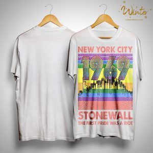 Vintage Lgbt New York City 1969 Stonewall The First Pride Was A Riot Shirt