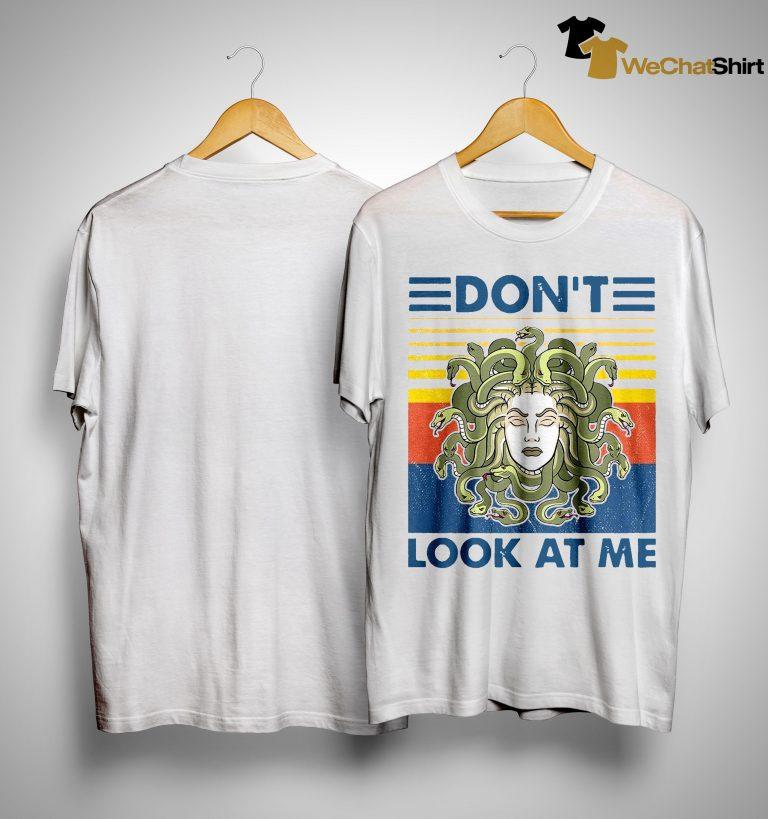 Vintage Medusa Don't Look At Me Shirt