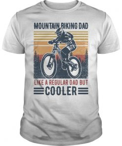 Vintage Mountain Biking Dad Like A Regular Dad But Cooler Shirt