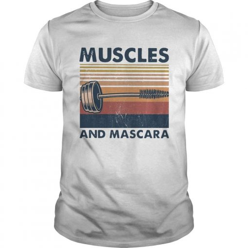 Vintage Muscles And Mascara Shirt