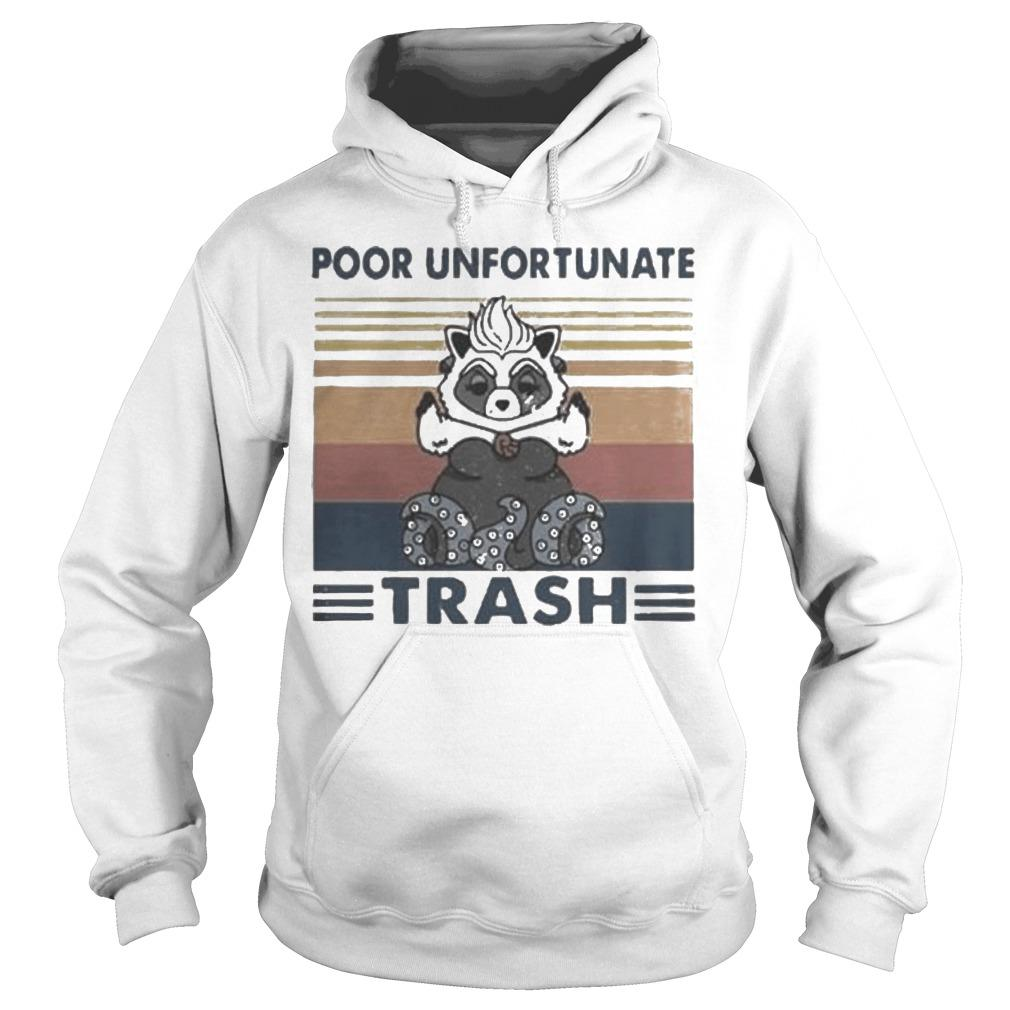 Vintage Poor Unfortunate Trash Hoodie