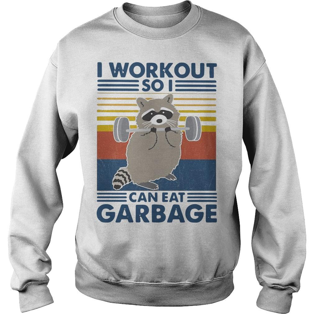 Vintage Racoon I Workout So I Can Eat Garbage Sweater