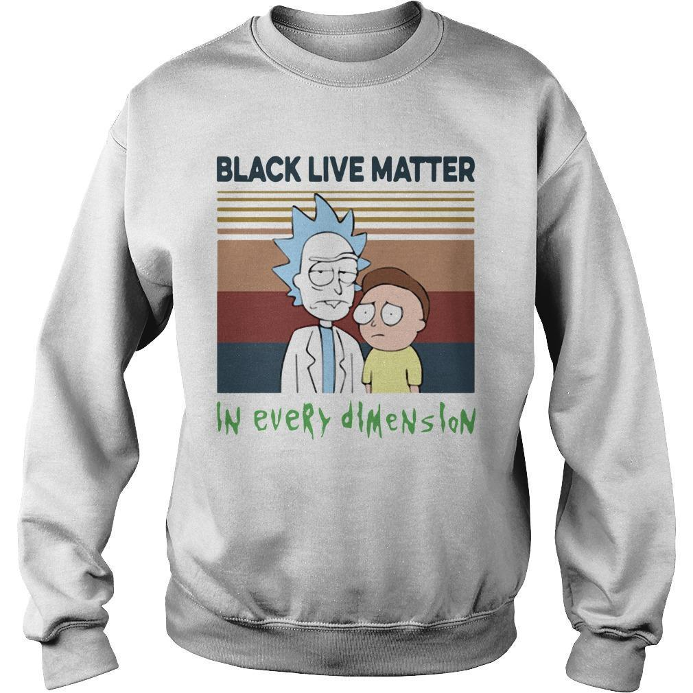 Vintage Rick And Morty Black Live Matter In Every Dimension Sweater