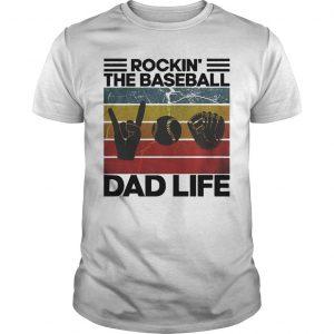 Vintage Rockin' The Baseball Dad Life Shirt