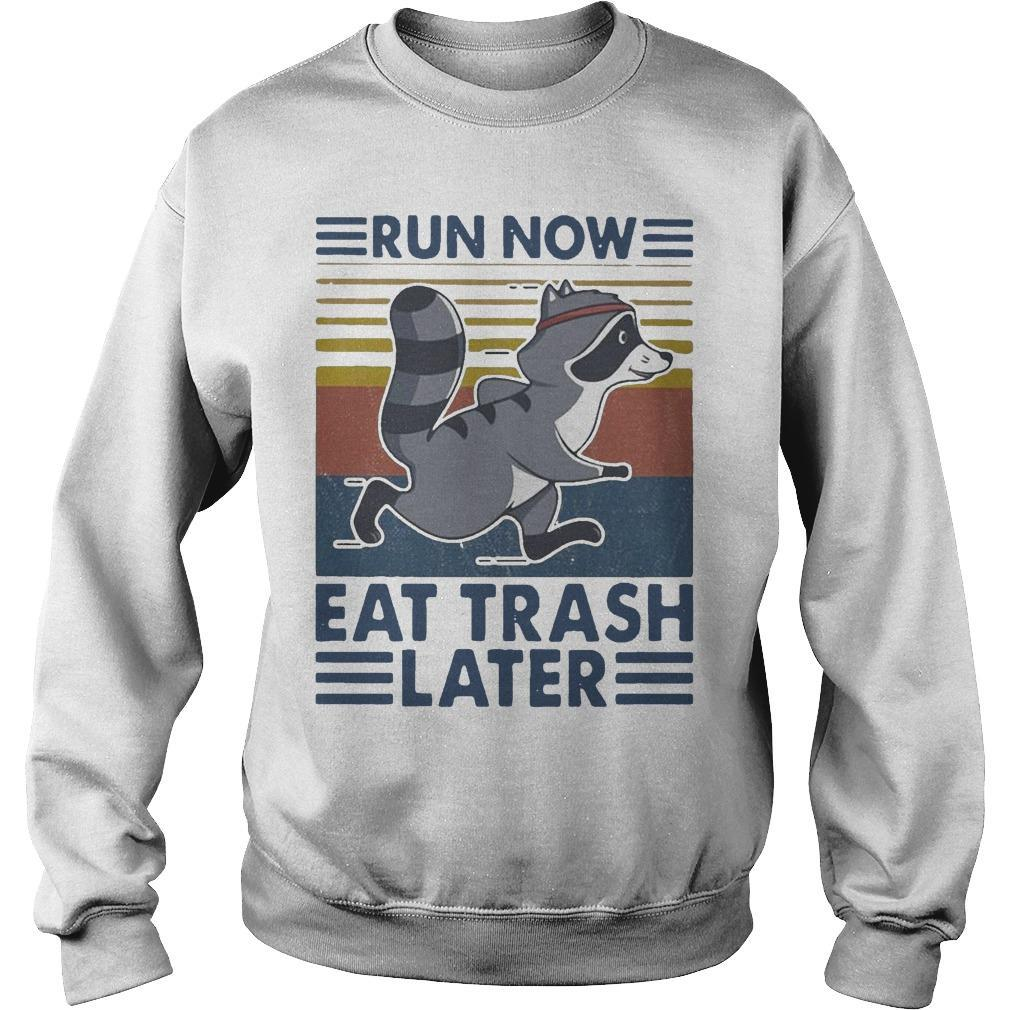 Vintage Run Now Eat Trash Later Sweater