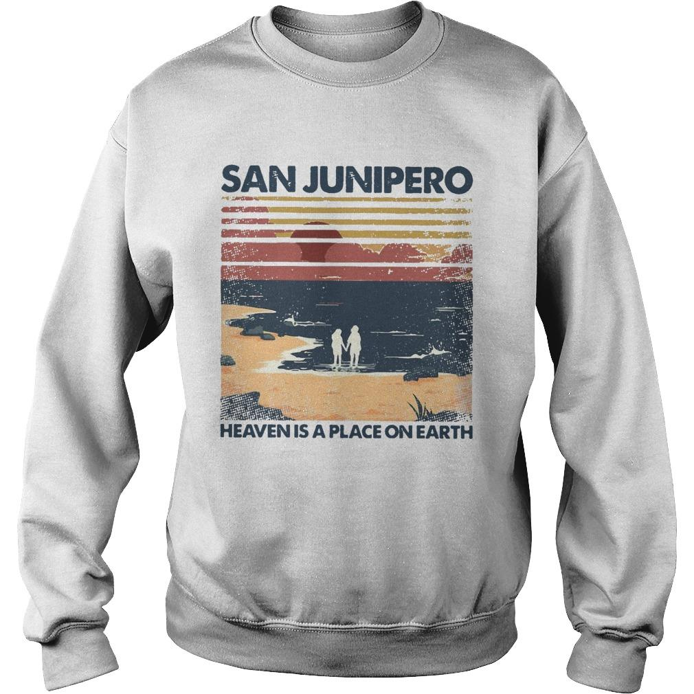 Vintage San Junipero Heaven Is A Place On Earth Sweater