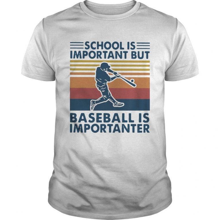 Vintage School Is Important But Baseball Is Importanter Shirt
