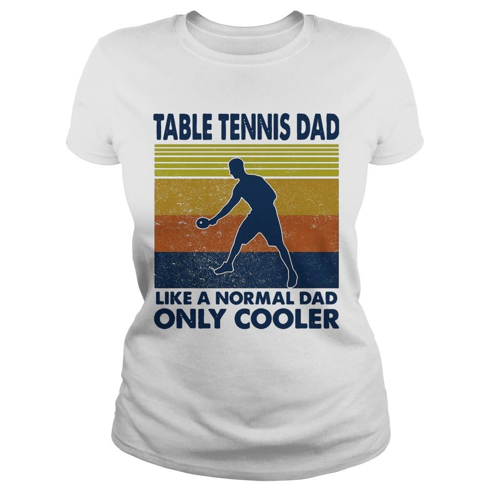 Vintage Table Tennis Dad Like A Normal Dad Only Cooler Longsleeve
