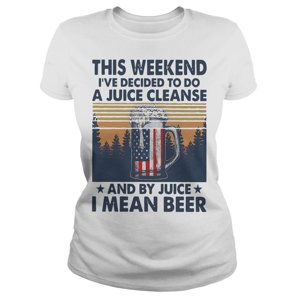 Vintage This Weekend I've Decided To Do A Juice Cleanse I Mean Beer Longsleeve