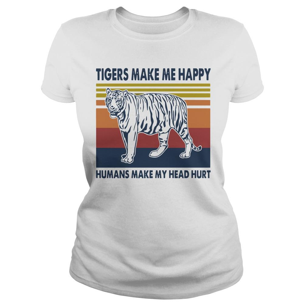 Vintage Tigers Make Me Happy Humans Make My Head Hurt Longsleeve