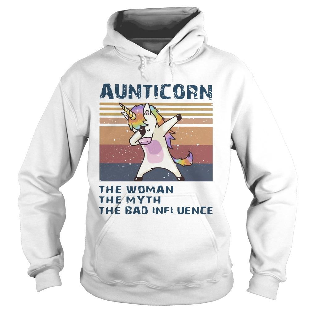 Vintage Unicorn Dabbing Aunticorn The Woman The Myth The Bad Influence Hoodie