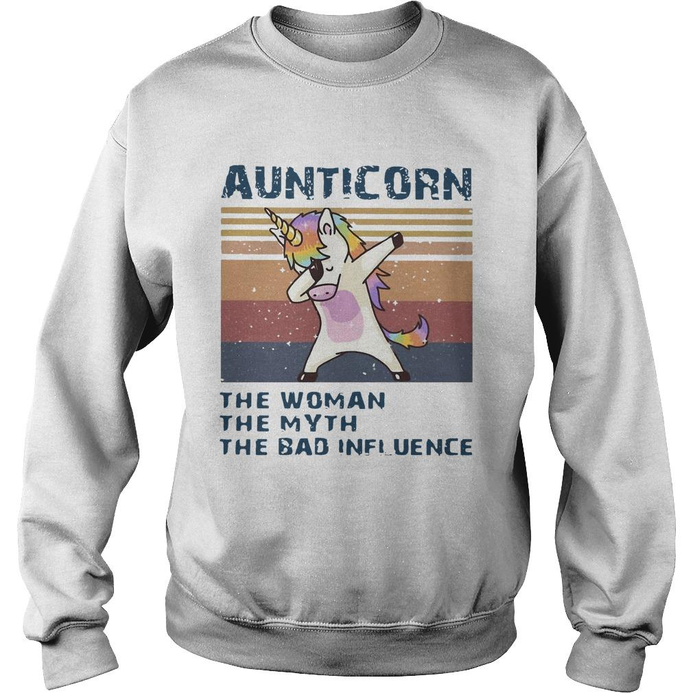 Vintage Unicorn Dabbing Aunticorn The Woman The Myth The Bad Influence Sweater