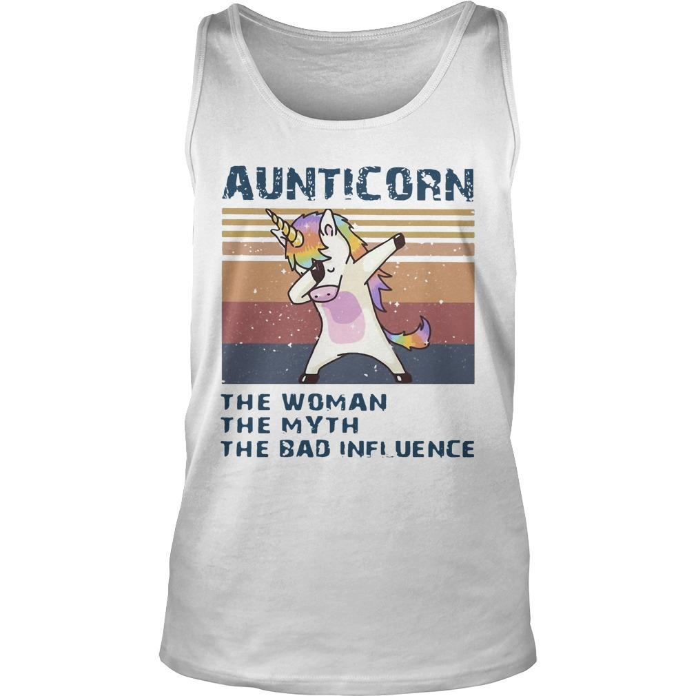 Vintage Unicorn Dabbing Aunticorn The Woman The Myth The Bad Influence Tank Top