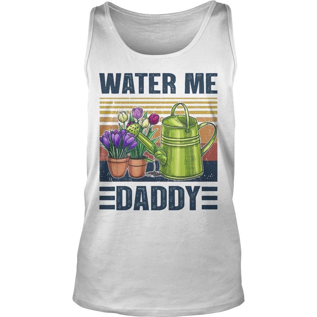 Vintage Water Me Daddy Tank Top