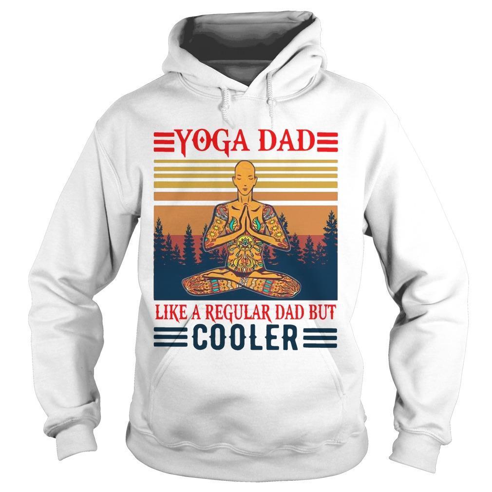 Vintage Yoga Dad Like A Regular Dad But Cooler Hoodie