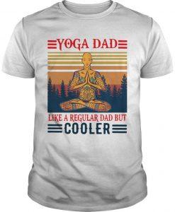 Vintage Yoga Dad Like A Regular Dad But Cooler Shirt