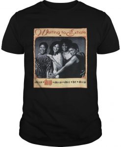 Waiting To Exhale T Shirt