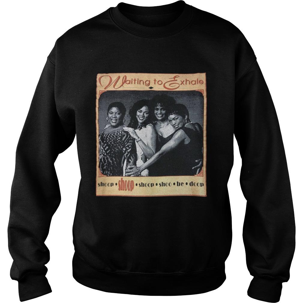 Waiting To Exhale T Sweater
