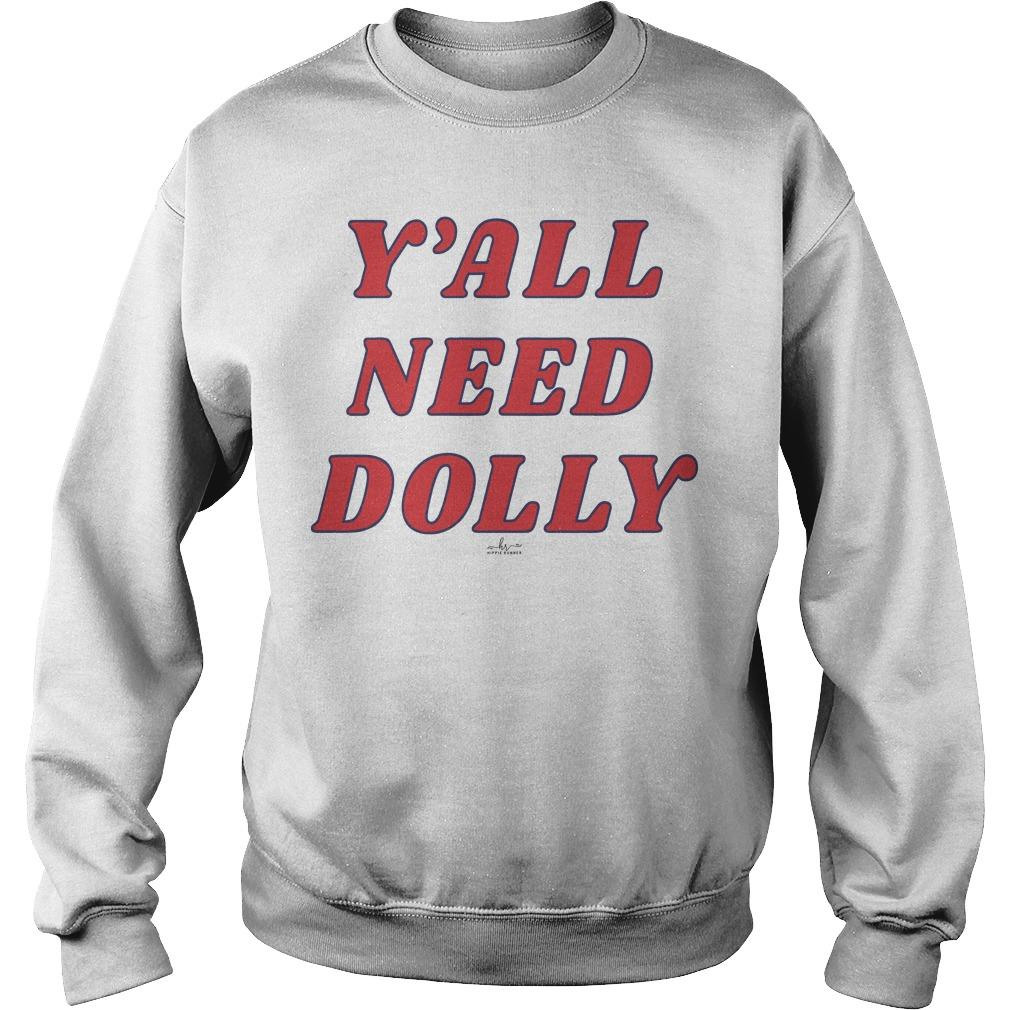 Y'all Need Dolly Sweater