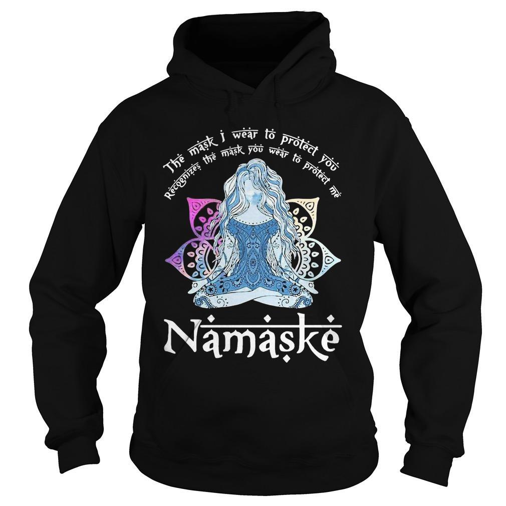 Yoga The Mask I Wear To Protect You Namaske Hoodie